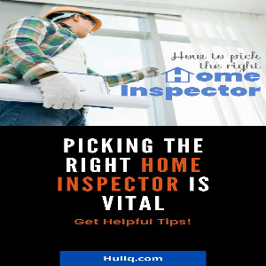 Tips For Picking a Home Inspector