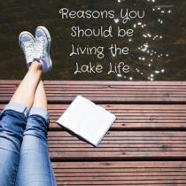 reasons you should be living the lake life