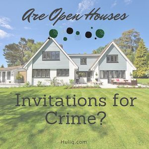 Is an Open House an Invitation For Crime