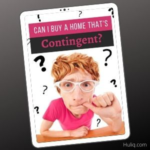 Can You Buy a House That is Marked Contingent