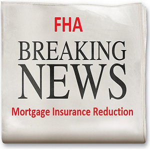 FHA Home Loan Payment Reduction