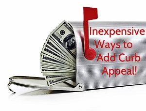 Inexpensive Curb Appeal Improvements