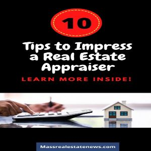 Tips to Impress an Appraiser