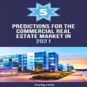 Predictions for The Commercial Real Estate Market 2021
